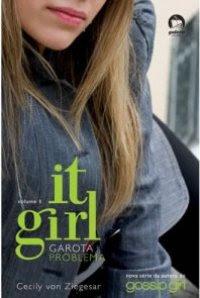 It Girl - Garota Problema