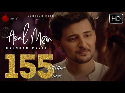 [Darshan Raval] Asal Mein Song lyrics
