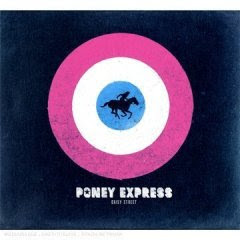 Poney Express - Daisy Street