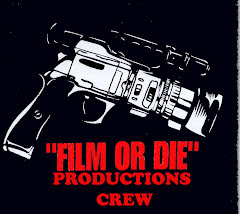 Film or die