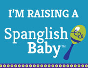 I am raising Spanglish Baby