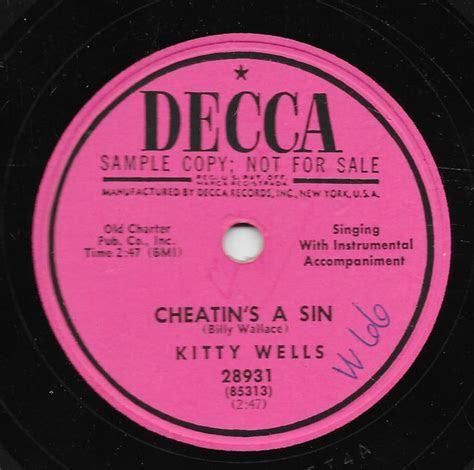 Kitty Wells   Cheatin's A Sin / I Gave My Wedding Dress