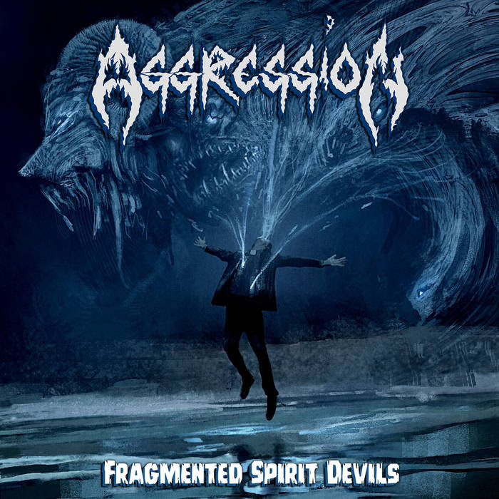 Aggression - Fragmented Spirit Devils