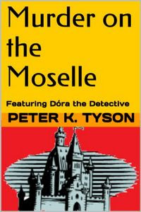 Murder on the Moselle by Peter K. Tyson