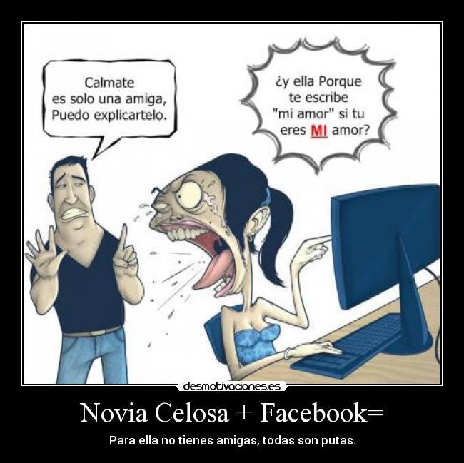 Novia Celosa Facebook Desmotivaciones