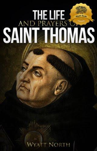 The Life and Prayers of Saint Thomas Aquinas