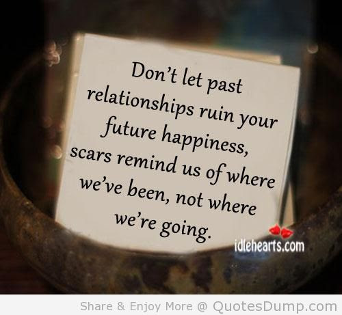 Quotes About Past Relation 55 Quotes