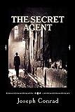 The Secret Agent, by Joseph Conrad