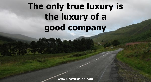 The Only True Luxury Is The Luxury Of A Good Statusmindcom