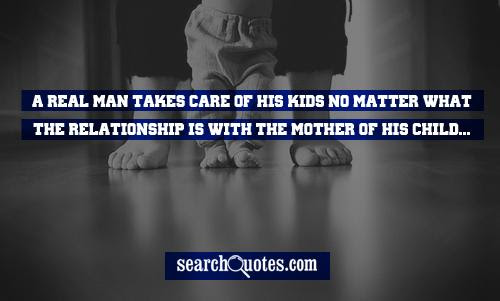A Real Woman Take Care Of Her Kids Quotes Quotations Sayings 2019