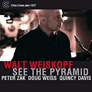 Walt Weiskopf See The Pyramid cover