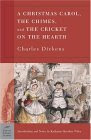 A Christmas Carol, The Chimes, and The Cricket on the Hearth (Barnes & Noble Classic)