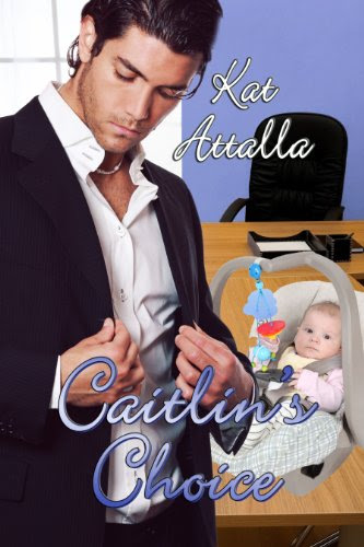 Caitlin's Choice by Kat Attalla