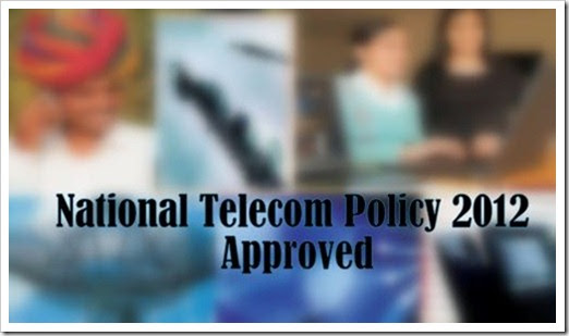 National Telecom Policy 2012 Approved [Highlights]