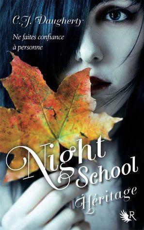 Héritage (Night School, #2)