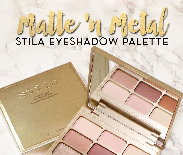 Five No Fail Palettes For: Stila Matte 'N Metal Eyeshadow Palette