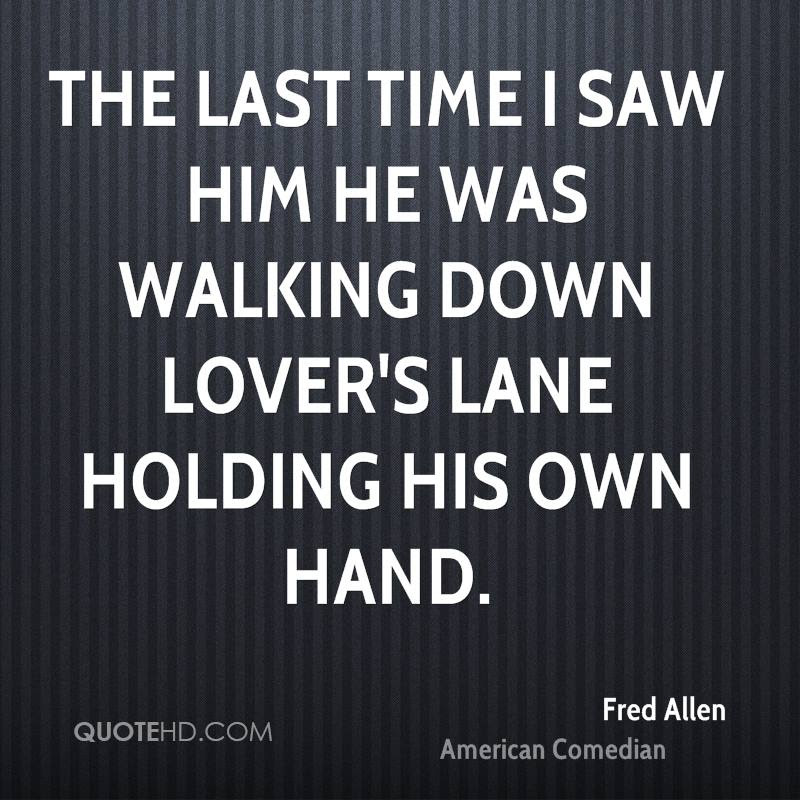 Fred Allen Valentines Day Quotes Quotehd