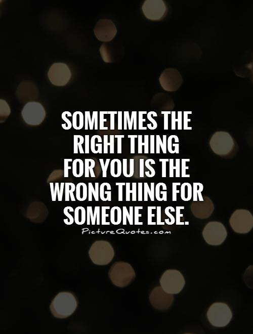 Right And Wrong Quotes Sayings Right And Wrong Picture Quotes