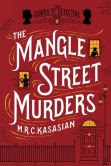 The Mangle Street Murders: The Gower Street Detectives: Book 1