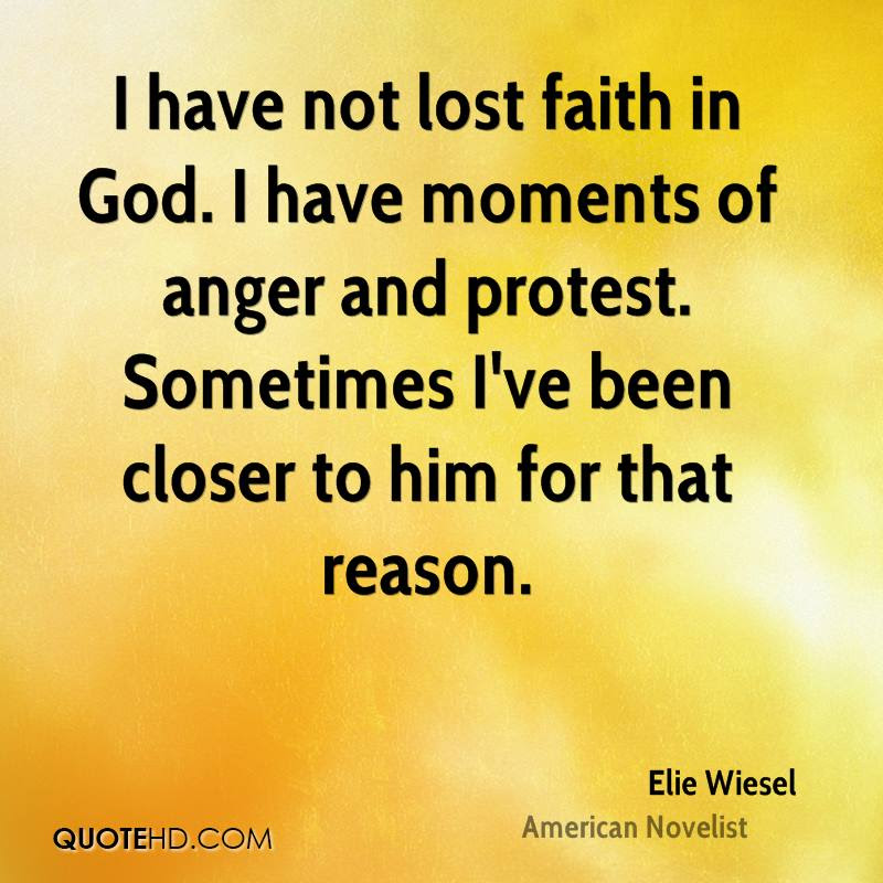 Elie Wiesel Faith Quotes Quotehd