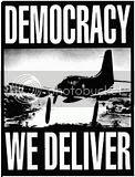 Democracy... We Deliver!