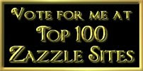 Top 100 Zazzle Sites