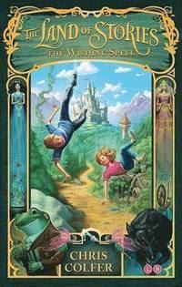 The Land of Stories: The Wishing Spell (häftad)