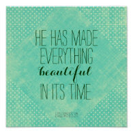 He has made everything beautiful bible verse posters