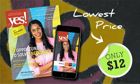 Subscribe to YES! Magazine