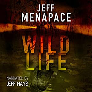 Wildlife - A Dark Thriller | [Jeff Menapace]