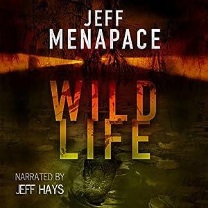 Wildlife - A Dark Thriller | [Jeff Menapace]