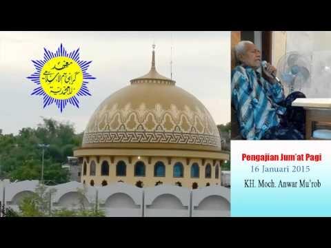 Pengajian Jum'at Pagi, KH. Moch. Anwar Mu'rob, 16 Jan. 2015 Pondok Karan...