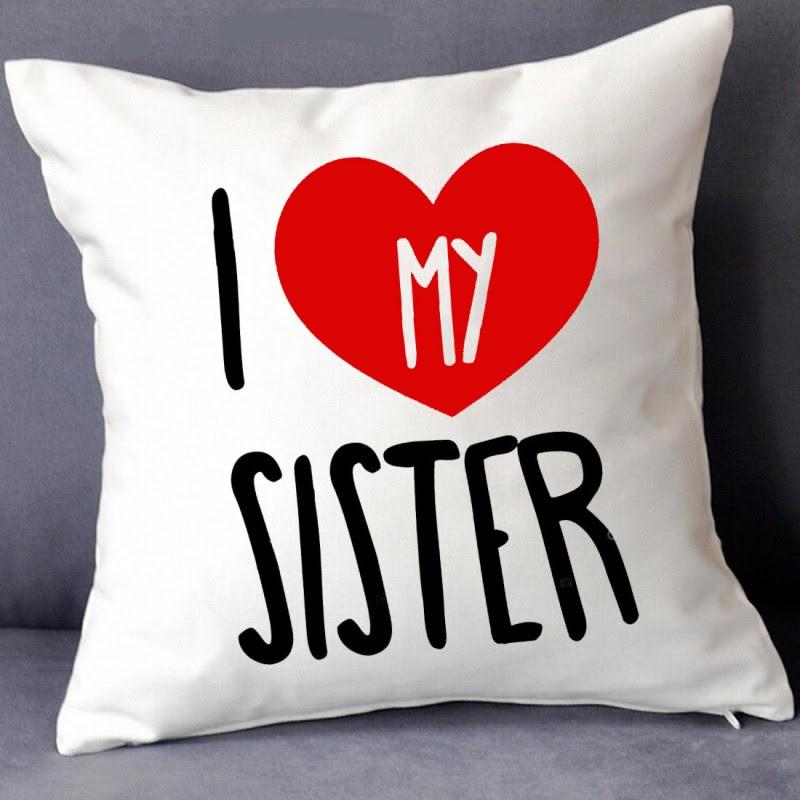 Buy Grabadeal Beautiful I Love My Sister Cushions Gift Online At