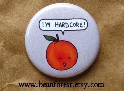 i'm hardcore