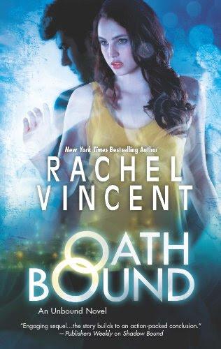 Oath Bound (An Unbound Novel) by Rachel Vincent