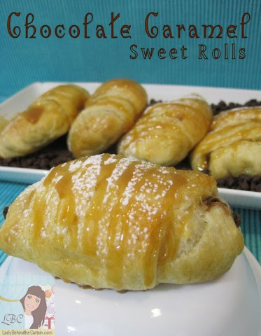 Lady Behind The Curtain - Chocolate Caramel Sweet Rolls