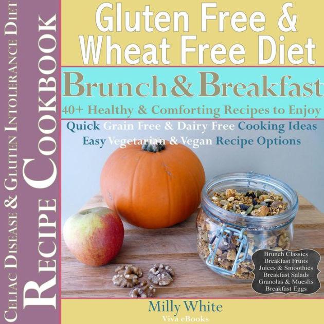 Gluten Free & Wheat Free Diet Brunch & Breakfast Celiac ...