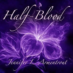 Half-Blood: Covenant, Book 1 | [Jennifer L. Armentrout]