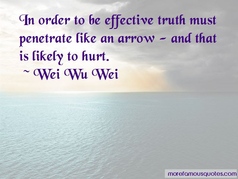 Wei Wu Wei Quotes Top 38 Famous Quotes By Wei Wu Wei