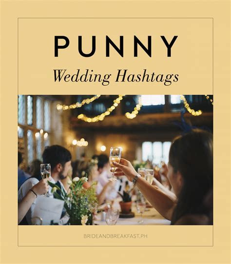 Catchy Wedding Hashtags   Wedding Gallery