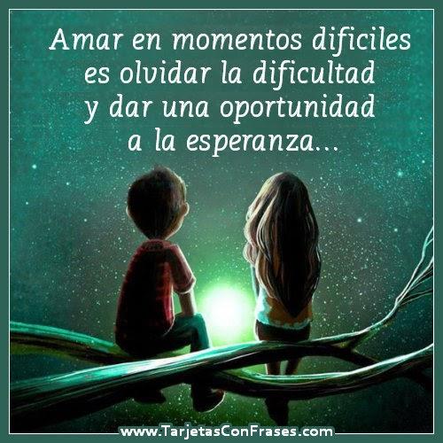 Amor Pareja Momentos Dificil Apoyo Frases De Motivacion