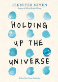 Title: Holding Up the Universe, Author: Jennifer Niven