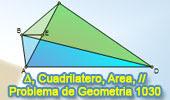 Problema de Geometría 1030 (English ESL): Cuadrilátero, Triangulo, Área, Punto Medio, Rectas Paralelas