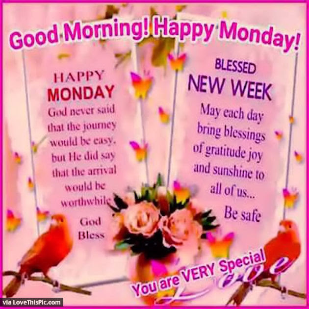 Good Morning Happy Monday Blessed New Week Pictures Photos And
