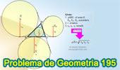 Problema de Geometría 195 (ESL): Área del Triangulo, Inradio y, Exradios, Circunferencia Inscrita y Exinscritas.