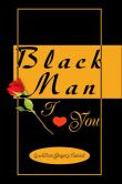 Black Man I Love You