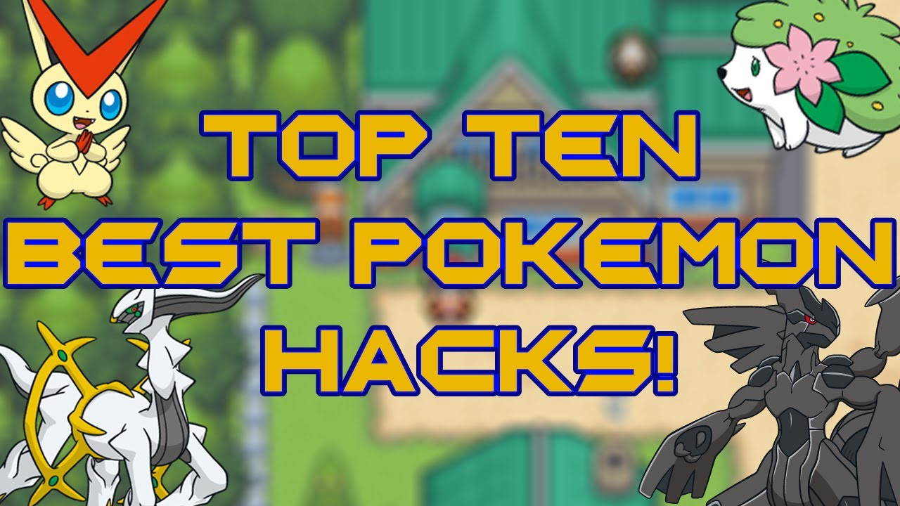 TOP TEN BEST POKEMON ROM HACKS 2013  YouTube