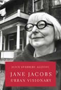 Cover: Jane Jacobs, Urban Visionary