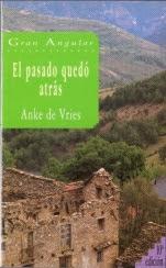 El pasado quedó atrás Anke de Vries