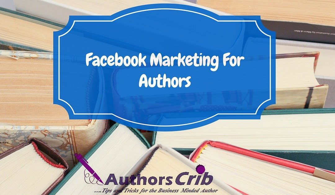 Facebook Marketing For Authors